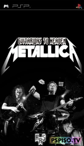 Guitarway to heaven Metallica (2009/PSP/ENG)