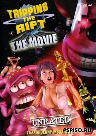 ������������ ������ : ������ ���� /Tripping the rift : The Movie  (2008)