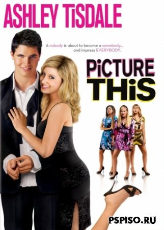 ������ �������� (��������� ����) / Picture This (2008/DVDRIP)
