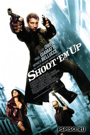 Пристрели их /Shoot 'Em Up/  (DVDrip)