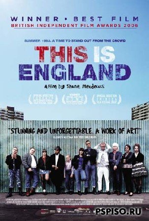 «Это Англия» (This is England), 2006