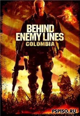 В тылу врага: Колумбия / Behind Enemy Lines: Colombia (2009) [DVDRip]