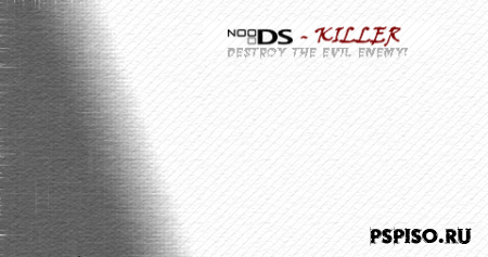NDS-KILLER [HOMEBREW]