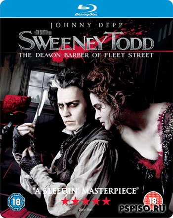 Суини Тодд, демон-парикмахер с Флит-стрит/Sweeney Todd: The Demon Barber of Fleet Street (2007/BDRIP)