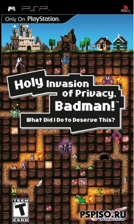 Новые скриншоты и трейлер Holy Invasion of Privacy, Badman! What Did I Do to Deserve This?