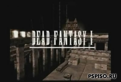 Dead Fantasy I - II [DVDrip] + Бонус patapon