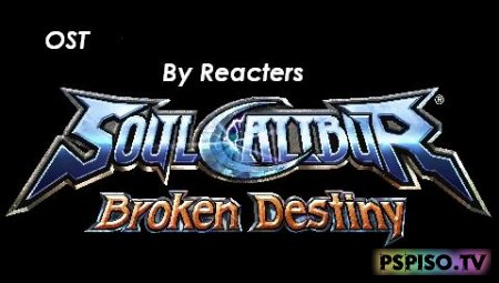Soul Calibur Broken Destiny OST