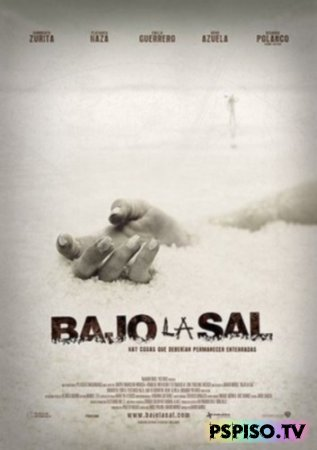 ��� ����� / Bajo la sal (Under the salt) (2008) DVDRip