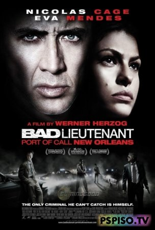Плохой лейтенант / Bad Lieutenant: Port of Call New Orleans (2009) [HDRip] [License]