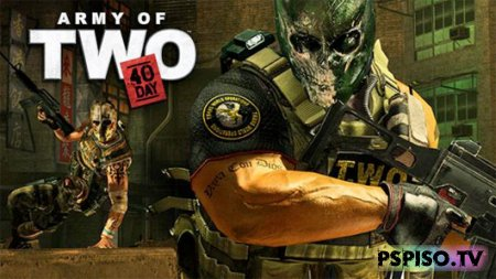 Army of Two: The 40th Day: DEMO-версия игры в январе!!!