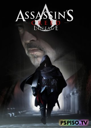 Кредо Убийцы:Родословная / Assassin's Creed II / Assassins Creed: Lineage (2009) [DVDRip]