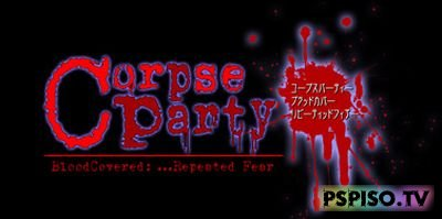 Анонс: Corpse Party: Blood Covered… Repeated Fear.