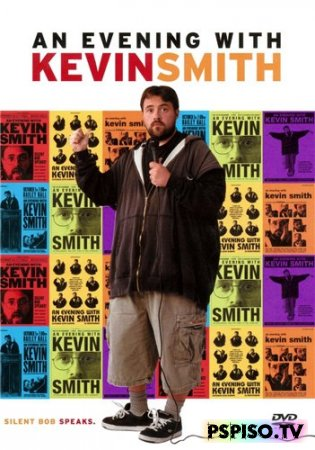 ����� � ������� ������ / An Evening with Kevin Smith (2002) DVDRip �������������� / ������� - ������ �� psp, �������� psp, psp, psp gta.