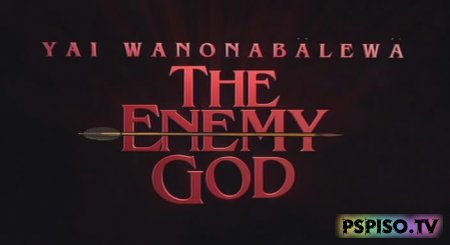 Враг богов / Yai Wanonabalewa: The Enemy God DVDRip  - игры нa psp, фильмы на psp, прошивка psp, psp.