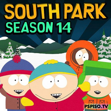Южный Парк 14 сезон  / South Park 14 Season  [HDTVRip]
