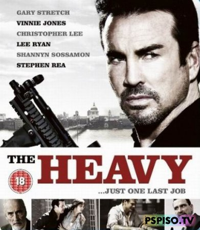 Тяжелый / The Heavy (2010) [DVDRip]