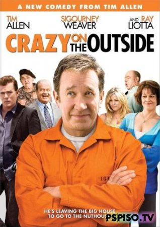 ����������� �� ���� / Crazy on the Outside (2009) [HDRip]