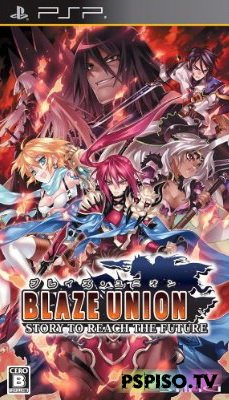 Blaze Union Story to Reach The Future JPN