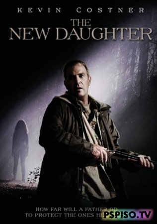 Проклятая / The New Daughter (2009) [HDRip]