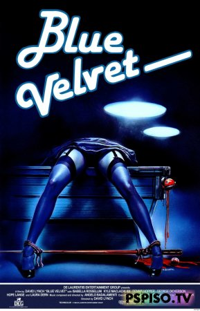 Синий бархат | Blue Velvet (1986) [HDTVRip]