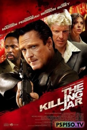 ����������� ����� | The Killing Jar (2010) [DVDRip]