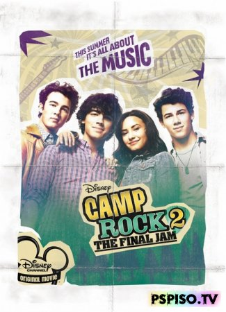 Рок в летнем лагере 2 | Camp Rock 2: The Final Jam (2010) [DVDRip]