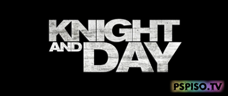 Рыцарь дня / Knight and Day (2010) [DVDrip|Лицензия]