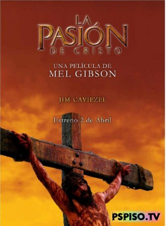 Страсти Христовы | The Passion of the Christ (2004) [HDRip]