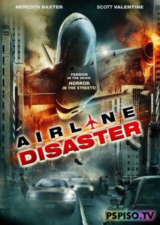 ���������� �� ��������� | Airline Disaster (2010) [HDRip]