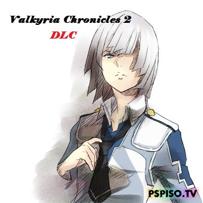 Valkyria Chronicles 2 - Загружаемый контент [DLC][USA\EUR]