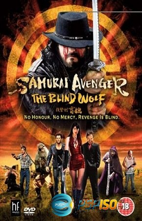 �������� �������: ������ ���� / Samurai Avenger: The Blind Wolf (2009) DVDRip