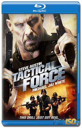 ����������� ���� / Tactical Force (2011) HDRip