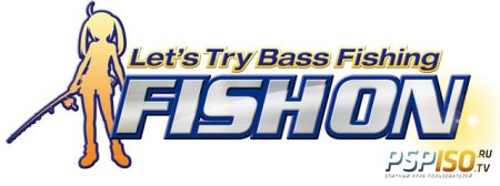 Lets Try Bass Fishing Fishion