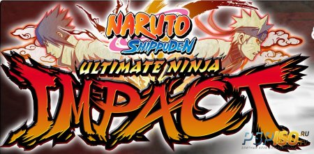 Naruto Ultimate Ninja Impact: New Trailer