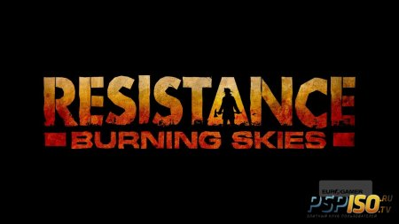 Resistance:: Burning Skies - ����� ���������