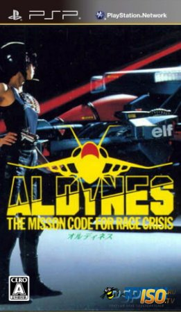 Aldynes: The Mission Code for Rage Crisis [JPN]