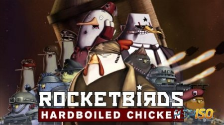 Rocketbirds: Hardboiled Chicken выйдет на PS Vita
