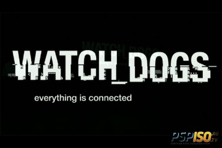 E3 2012: ����� ������ � ����� ��������� �� Ubisoft, ���������� - Watch Dogs!