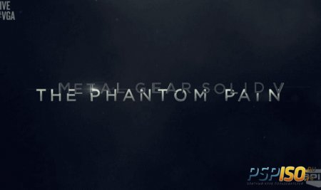 The Phantom Pain - новый Metal Gear Solid