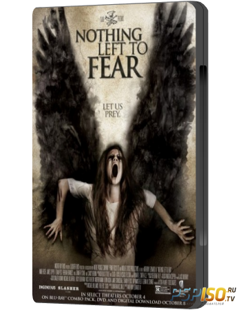 Ничего не бойся / Nothing Left to Fear (2013) WEB-DLRip
