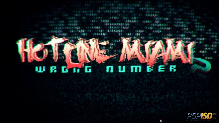 Hotline Miami 2: Wrong Number ������ � 3 �������� 2014 ����