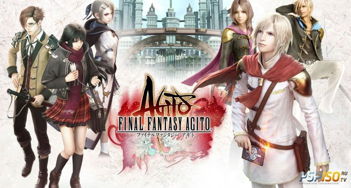 Final Fantasy Agito+ выйдет на PS Vita