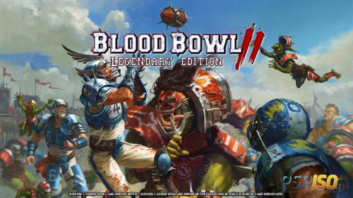 Blood Bowl 2: Legendary Edition получил свой релизный видеоролик
